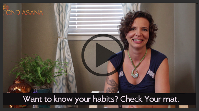 Want To Know Your Habits? Check Your Mat.