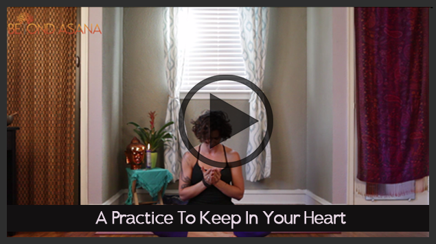 A Practice To Keep In Your Heart