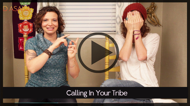 Calling In Your Tribe