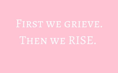 First We Grieve. Then We RISE.